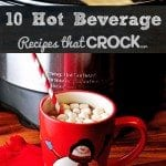 Crock Pot Hot Beverages