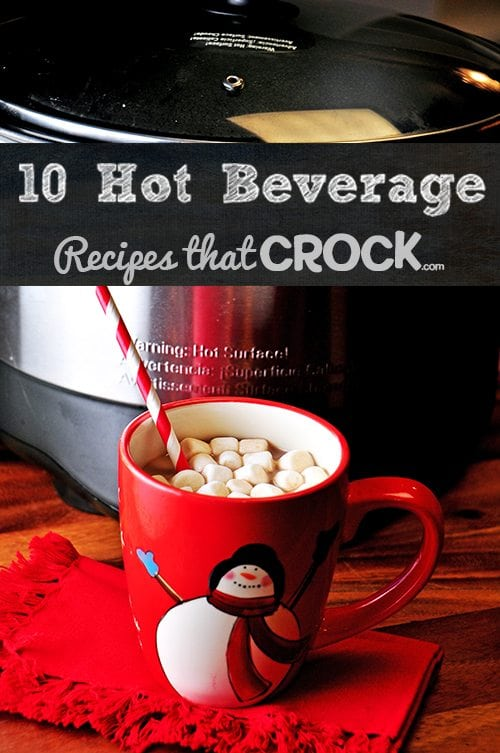 Crock Pot Hot Beverages Recipes