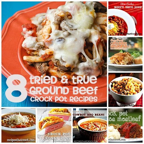 8 Tried & True Ground Beef Crock Pot Recipes
