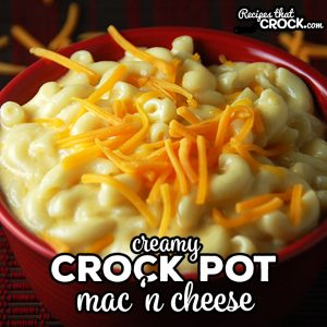 Looking for the perfect mac 'n cheese recipe? This Creamy Crock Pot Mac 'n Cheese is a tried and true favorite!
