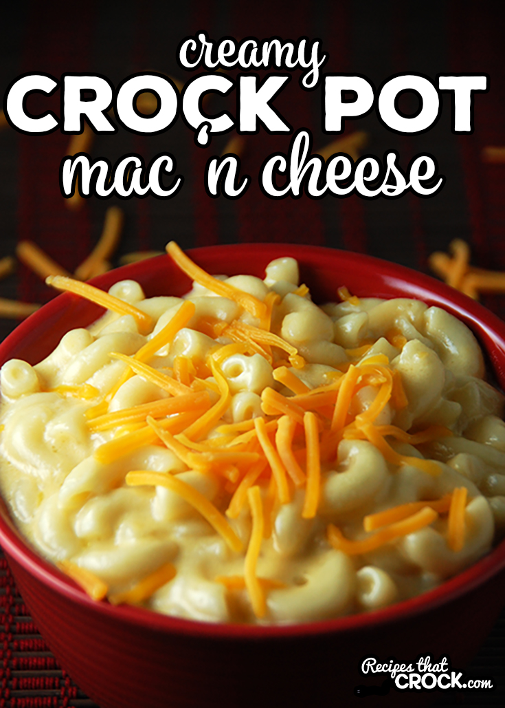 Looking for the perfect mac 'n cheese recipe? This Creamy Crock Pot Mac 'n Cheese is a tried and true favorite! via @recipescrock