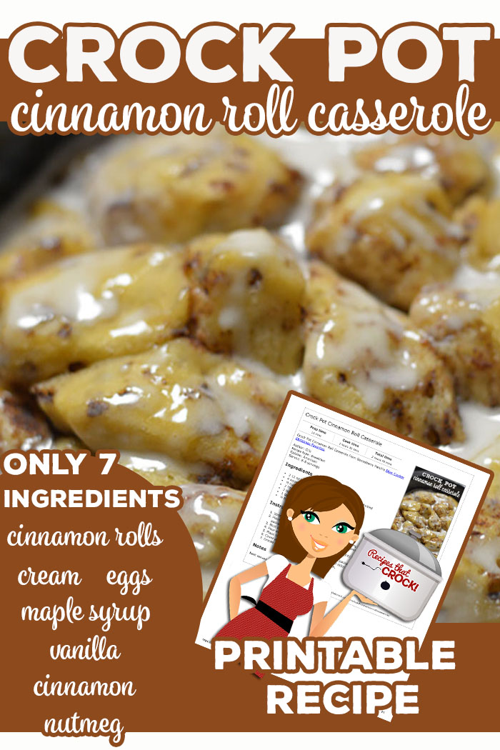 """Crock Pot Cinnamon Roll Casserole has 7 ingredients: Cinnamon Rolls, Cream, Eggs, Maple Syrup, Cinnamon, Nutmeg and Vanilla. Our readers have loved this tried and true recipe for years! Reader Erin M. says: """"Absolutely amazing recipe, easy and delicious!"""" Reader Kelly L. says: """"Yummy, plus Added raisins 🙂"""" via @recipescrock"""