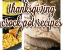 Thanksgiving Crock Pot Recipes: All of our slow cooker holiday recipes from juicy out of this world turkey breast to fall off the bone ham . All the fixins are right here corn casserole, mashed potatoes and mac and cheese along with our dessert favorites and yes there is pumpkin pie! All crock pot recipes!