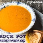 Homemade Tomato Soup {Crock Pot}