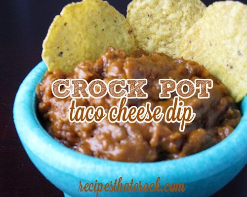 Crock Pot Taco Cheese Dip is a great twist on your traditional queso dip.