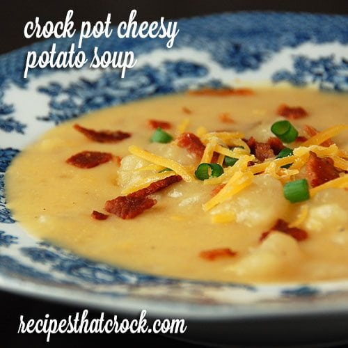 Crock Pot Cheesy Potato Soup