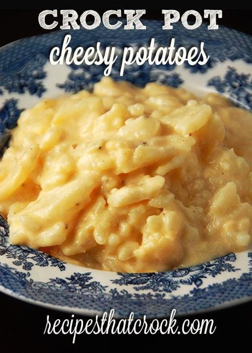 Crock Pot Cheesy Potatoes - Tried and true recipe!