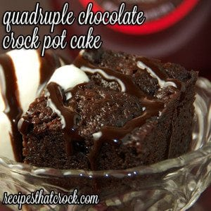 Quadruple Chocolate Crock Pot Cake