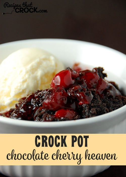 This Crock Pot Chocolate Cherry Heaven is a little piece of heaven in a bowl!