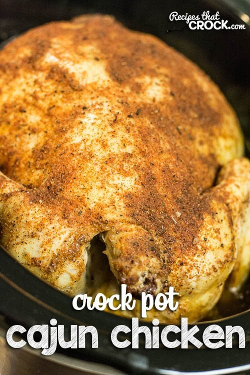 Crock Pot Cajun Chicken: Easy family dinner idea! Great twist on your traditional whole chicken recipe.