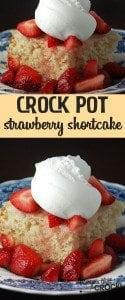 This Crock Pot Strawberry Short Cake is so simple to make and absolutely delicious!