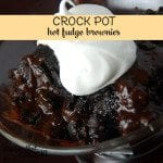Delicious Crock Pot Hot Fudge Brownies everyone will love!