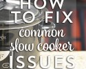 Does your crock pot meal ever turn out over-cooked and bland? Are your frustrated when it looks nothing like the picture? Most likely you have got one or more of a couple issues going on. Here are our tips to solve the top 3 issues you might encounter when slow cooking!