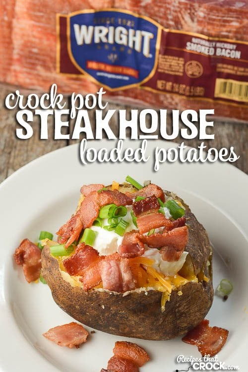 Loaded Steakhouse Crock Pot Potatoes: Use your slow cooker and our tip to make perfect baked potatoes just like you find at the steak house! #ad #boldbacon