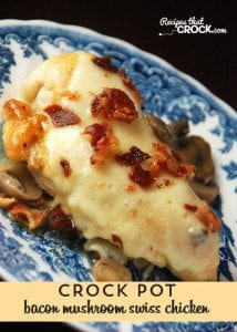 This Crock Pot Bacon Mushroom Swiss Chicken is a deliciously flavorful combination!