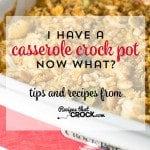 Casserole Slow Cooker 101