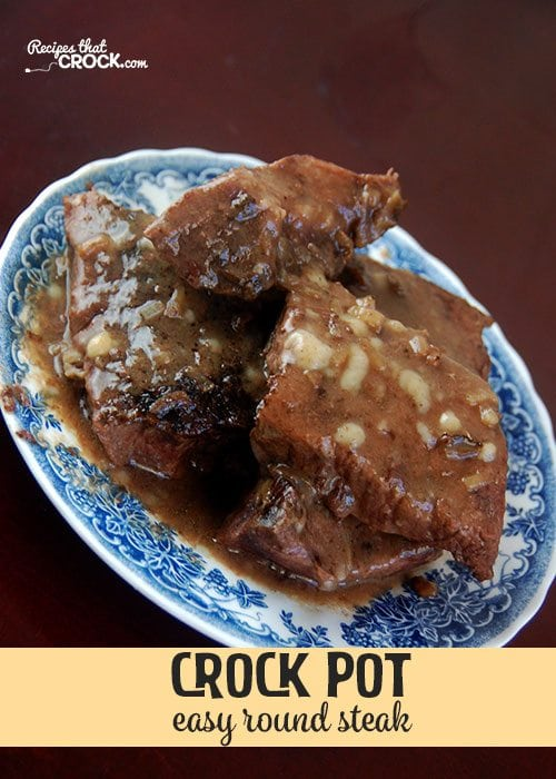 This Easy Crock Pot Round Steak is sure to be an instant family favorite!