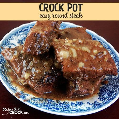 Easy Crock Pot Round Steak recipe is quick to throw together, cooks all day and produces a delicious beef & gravy dinner waiting for you when you get home.