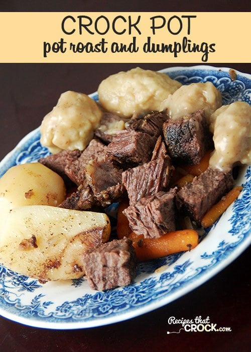 This Pot Roast and Dumplings is a great one pot meal from your crock pot!