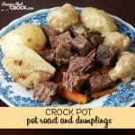 Pot Roast and Dumplings {Crock Pot}