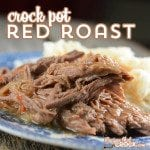 Crock Pot Red Roast is a great way to switch up your traditional roast night!