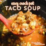 Easy Crock Pot Taco Soup