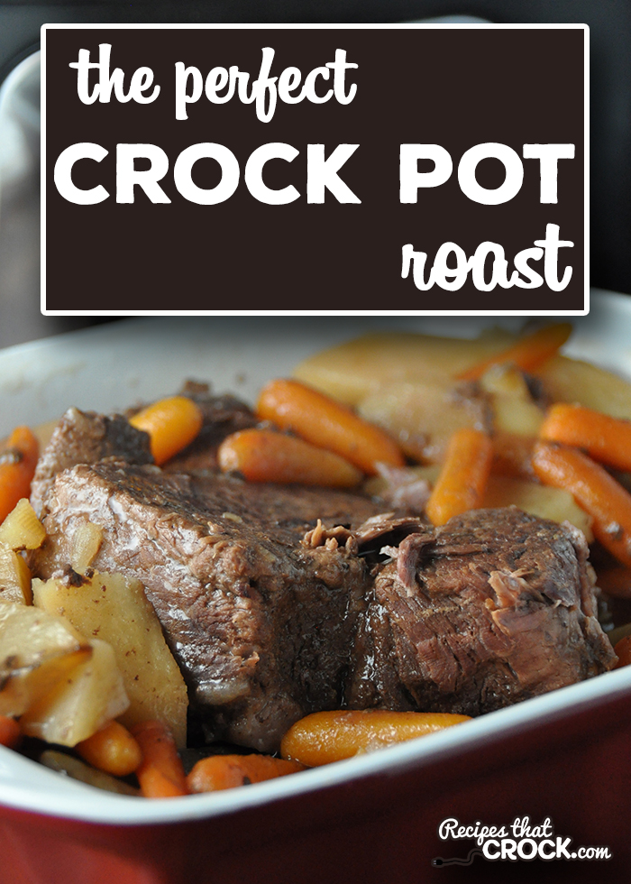 This Perfect Crock Pot Roast is our Mom's recipe and it comes out PERFECT every time! Tender pot roast with carrots and potatoes is the ultimate comfort food! This is a great recipe for crock pot beginners and seasoned cooks! via @recipescrock