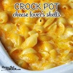 Cheese Lover's Crock Pot Shells