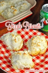 Fizzle Biscuits or 7up Biscuits are super easy homemade biscuits!