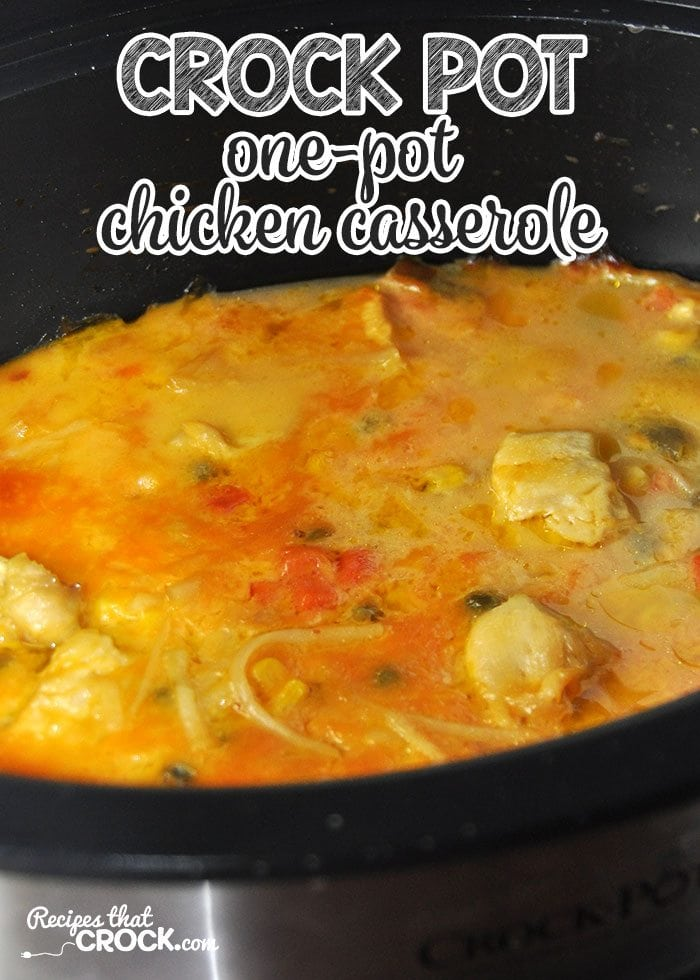 Make your life easier with this yummy Crock Pot One-Pot Chicken Casserole!