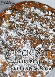 These Crock Pot Strawberry Cream Cheese Bars are super easy and deeelicious!
