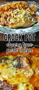 These Crock Pot Cheesy Taco Pork Chops are so easy, tender and delicious!