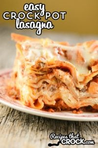 This Easy Crock Pot Lasagna Recipe does NOT require you to boil your noodles ahead of time! So easy and delicious.