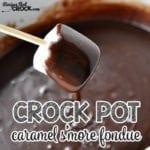 Crock Pot Caramel S'More Fondue