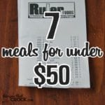 7 Meals for Under $50