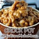 Old Fashioned Crock Pot Baked Beans