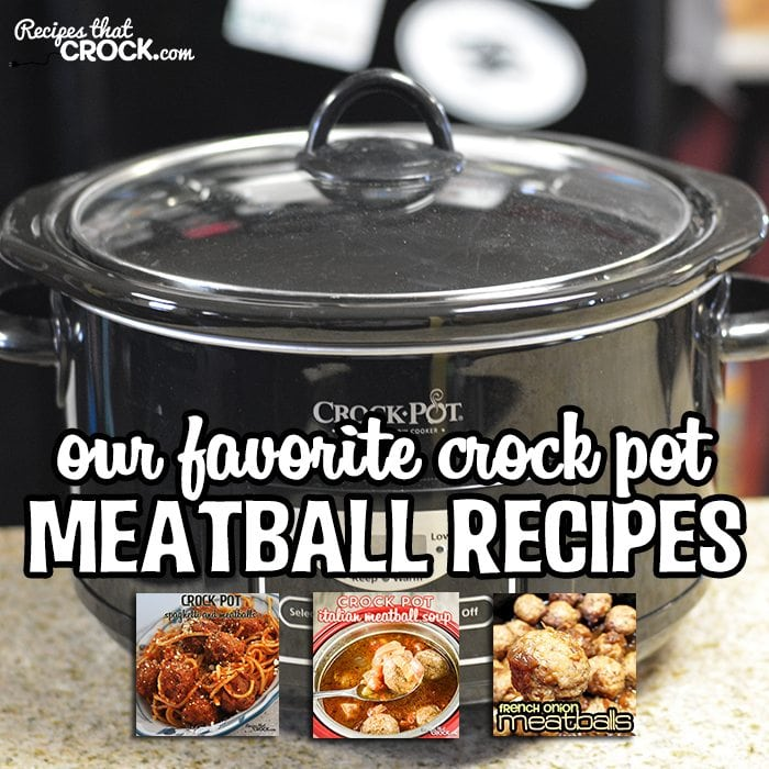 Our Favorite Meatball Recipes: Do you love meatballs? This is our largest collection to date of our crock pot meatball recipes! Our Favorite Meatball Recipes include tons of quick and easy family dinner meals as well as party appetizers.