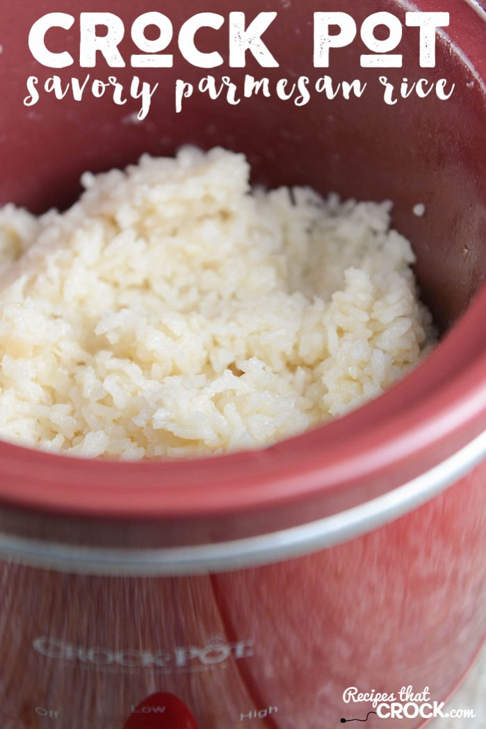 Crock Pot Savory Parmesan Rice Recipes That Crock
