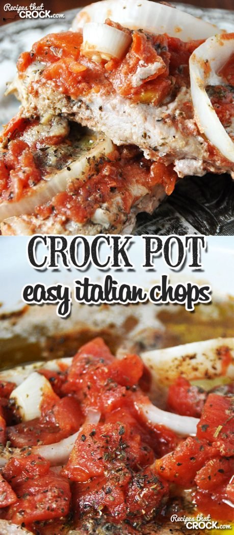 These Easy Crock Pot Italian Chops are flavorful and super easy to throw together!