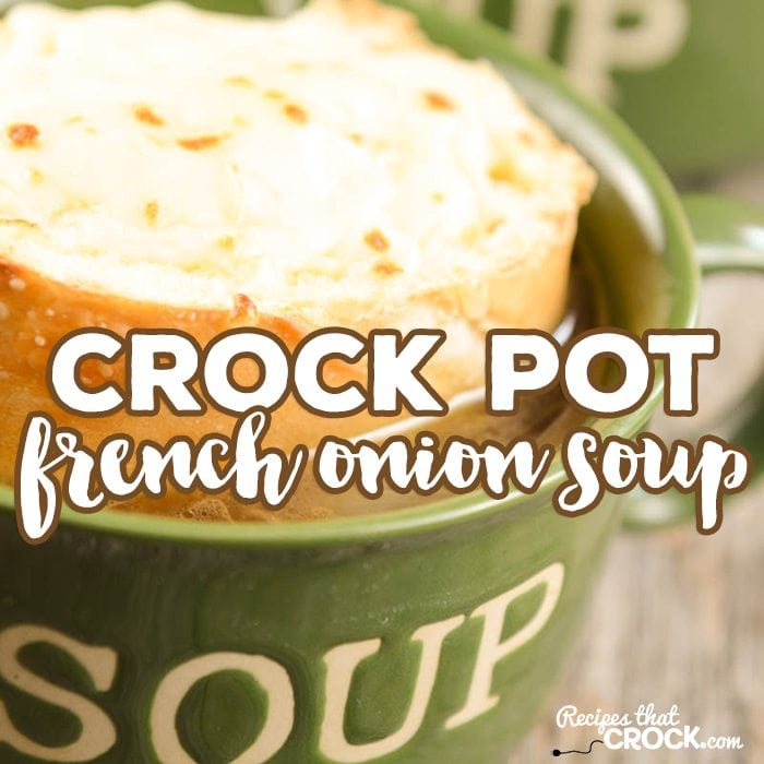 Do you love French Onion Soup? Did you know it is super easy to make in your slow cooker? This Crock Pot French Onion Soup recipe will have you whipping up your favorite restaurant soup whenever you want for a fraction of the price!