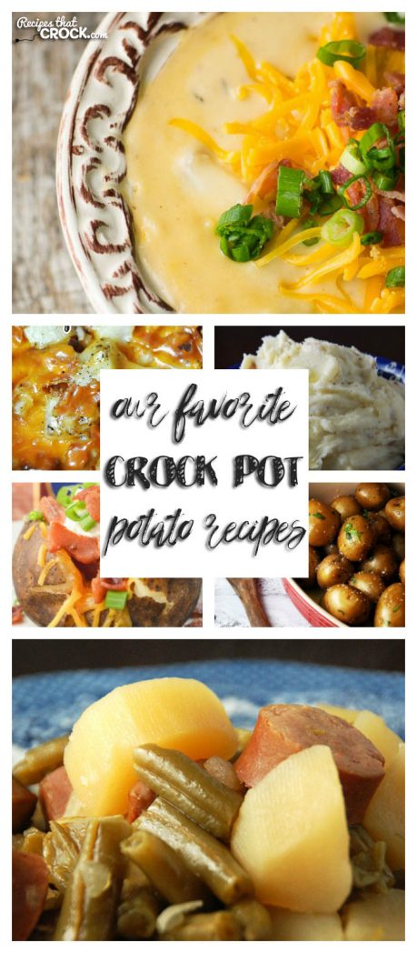 If you love potatoes, you will love Our Favorite Crock Pot Potato Recipes!