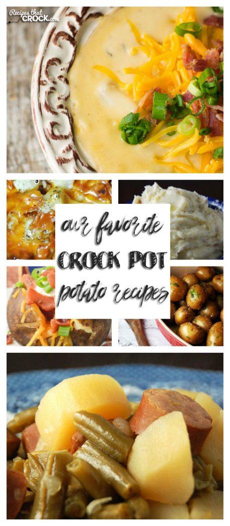 If you love potatoes, you will love Our Favorite Crock Pot Potato Recipes!