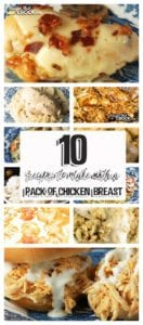 Do you love having variety in your recipes? Well, so do we! So we thought we would pull together 1o Recipes to Make with a Pack of Chicken Breasts just for you!