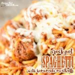 Crock Pot Spaghetti with Homemade Meatballs