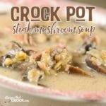 Crock Pot Steak Mushroom Soup