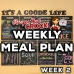 Weekly Meal Plan including: Slow Cooker Blueberry Breakfast Casserole, Crock Pot Chocolate Lava Cake, Slow Cooker Steak Tacos, Crock Pot Spanish Rice, Slow Cooker Chile Verde Soup, Crock Pot Mississippi Chicken Thighs, Crock Pot Parsley Potatoes, Crock Pot Sloppy Joe Cheeseburgers and Crock Pot Baked Potatoes
