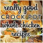 Really Good Whole Chicken Recipes