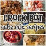 Cake Mix Crock Pot Recipes