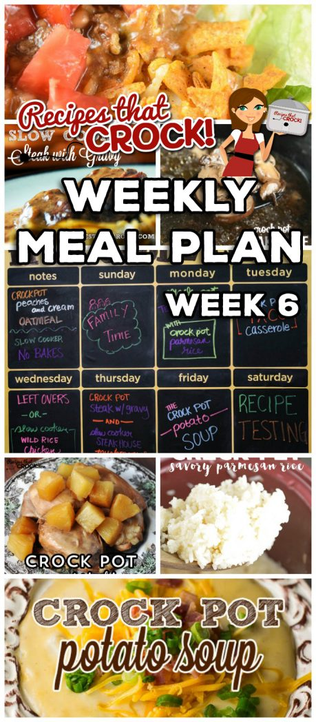 This week's Weekly Meal Plan includes Crock Pot Peaches 'n Cream Oatmeal, Slow Cooker No Bakes, Crock Pot Teriyaki Chicken, Crock Pot Parmesan Rice, Crock Pot Taco Casserole, Slow Cooker Wild Rice Chicken Soup, Crock Pot Steak with Gravy, Slow Cooker Steakhouse Mushrooms and Crock Pot Potato Soup!