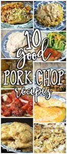 Pork chops are delicious for dinner, but do you feel like you are in a rut? We can help! These 10 Good Pork Chop Recipes will make your pork chop rut be a thing of the past!